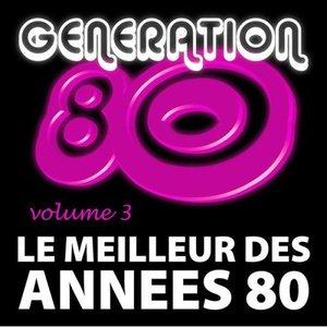 Le Meilleur Des Années 80 Vol. 3