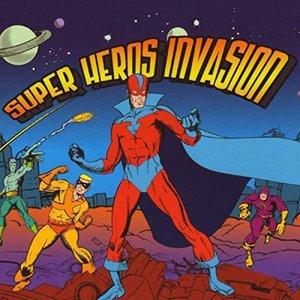 Super Heros Invasion
