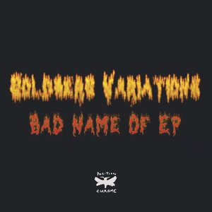Bad Name Of EP
