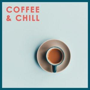 Coffee & Chill Music