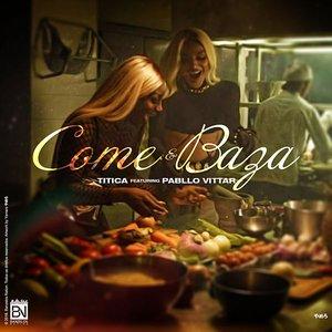 Come e Baza (feat. Pabllo Vittar)