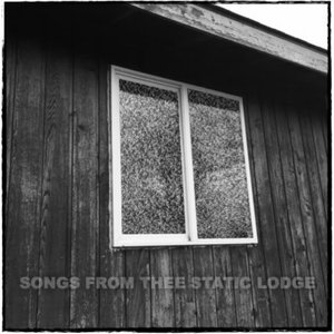 Songs from the Static Lodge