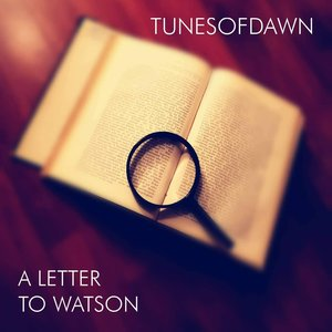 A Letter To Watson