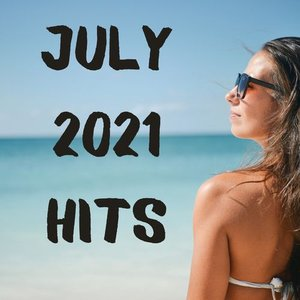 July 2021 Hits