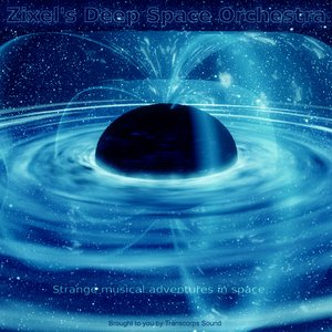 Avatar de Zixel's Deep Space Orchestra