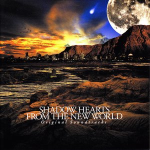 Shadow Hearts from the New World Original Soundtrack