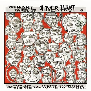 The Many Faces of Oliver Hart, Or: How Eye One the Write Too Think