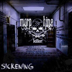 Sickening [Explicit]
