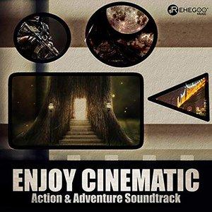 Enjoy Cinematic Action & Adventure Soundtrack (Adrenaline Rush Music)