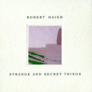 Strange And Secret Things