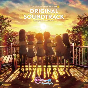 Re:ステージ! ドリームデイズ♪ ORIGINAL SOUNDTRACK