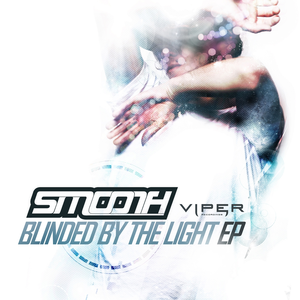 Blinded By The Light EP (feat. Shaz Sparks)