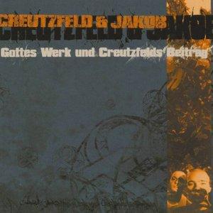 Gottes Werk und Creutzfelds Beitrag