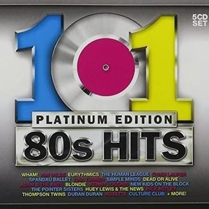 101 80s Hits (Platinum Edition)