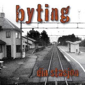 Byting - Din stasjon