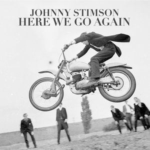 Here We Go Again — Johnny Stimson | Last.fm