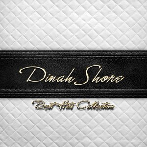 Best Hits Collection of Dinah Shore