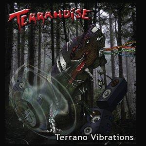 Terrano Vibrations
