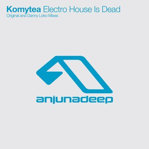 Electro House Is Dead