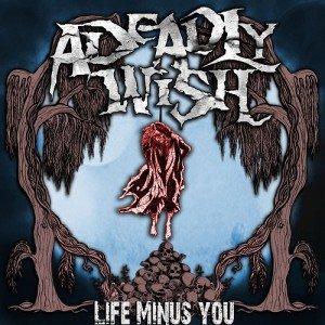 Life Minus You