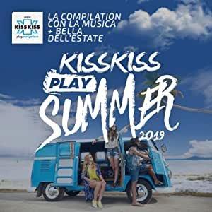 KISS KISS PLAY SUMMER 2020 [Explicit]