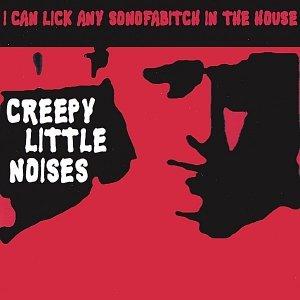 Creepy Little Noises