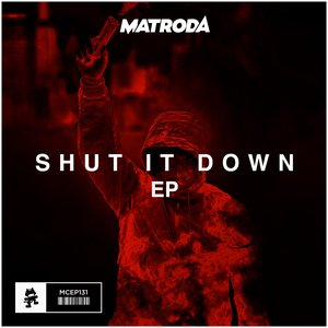 Shut It Down - EP