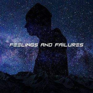 Feelings and Failures