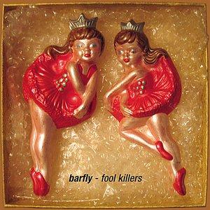 Fool Killers