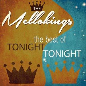 Tonight, Tonight - The Best Of