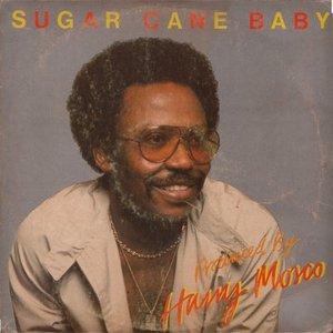 Sugar Cane Baby