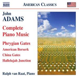 Adams: Complete Piano Music