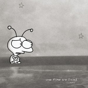One Time We Lived