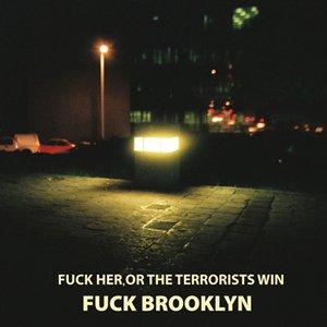 Fuck Brooklyn
