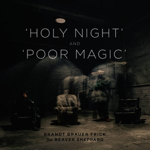 Holy Night & Poor Magic (feat. Beaver Sheppard)