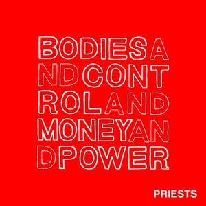 Bodies and Control and Money and Power