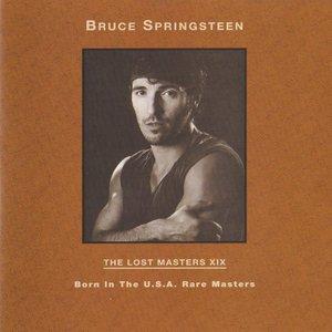 THE LOST MASTERS XIX: Born In The U.S.A. Rare Masters