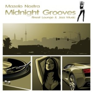 Midnight Grooves (Finest Chillout Lounge Selection)
