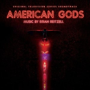 American Gods (Original Television Series Soundtrack)