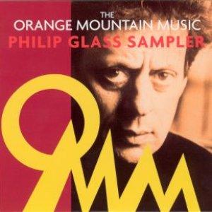 The Orange Mountain Music Philip Glass Sampler