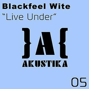 Live Under
