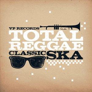 Total Reggae: Classic Ska