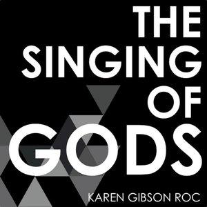 The Singing of Gods
