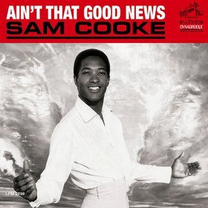 Ain't That Good News (Remastered)