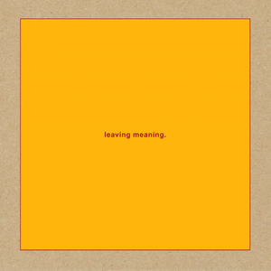 Swans - Leaving Meaning. - Zortam Music