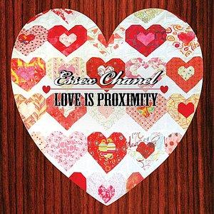 Love is Proximity