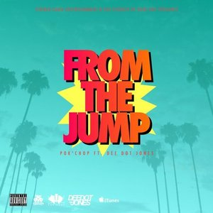 From the Jump (feat. Dee Dot Jones) - Single