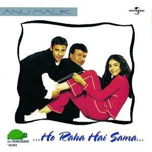 Ho Raha Hai Sama