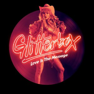 Glitterbox - Love Is The Message