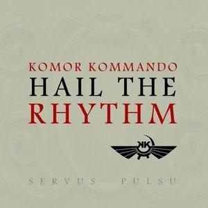 Hail the Rhythm - EP
